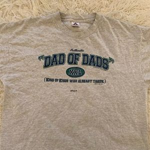 "Other - Graphic ""Dad of Dads"" tee"